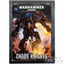 Codex: Chaos Knights 8th edition (Hardback)